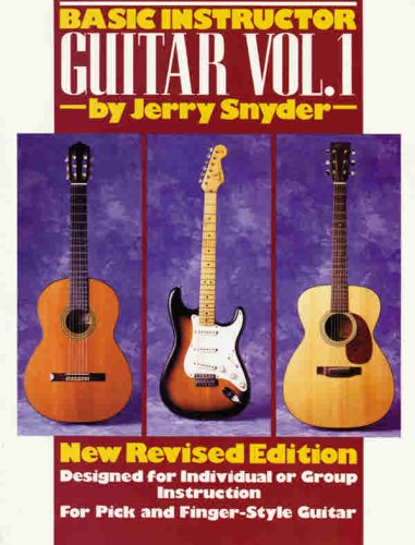 Basic Instructor Guitar Vol 1 Designed For Individual Or Group Instruction