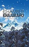 THE CHAMBER OF KHAJURAHO