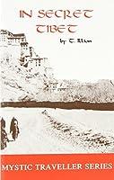 In Secret Tibet (Mystic Traveler Series)
