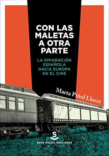 Con las maletas a otra parte: La emigración española hacia Europa en el cine: 20 (Pigmalión)