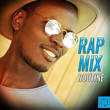 Rap Mix Routine
