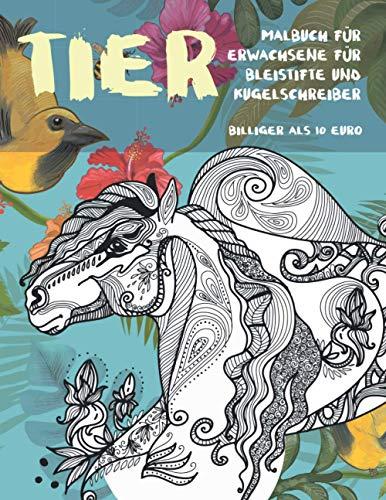 Malbuch für Erwachsene für Bleistifte und Kugelschreiber - Billiger als 10 Euro - Tier