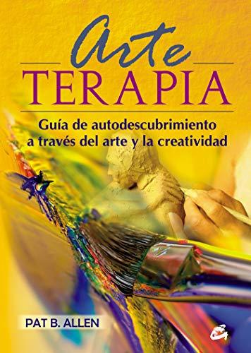 Arte-terapia: Guía de autodescubrimiento a través del arte y la creatividad (Recréate)