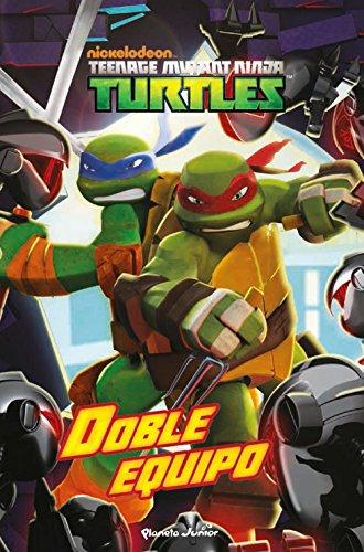 Las Tortugas Ninja. Doble equipo