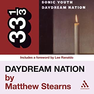 Sonic Youth's 'Daydream Nation' (33 1/3 Series) cover art