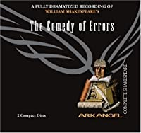 The Comedy of Errors (Arkangel Complete Shakespeare)