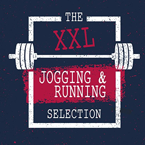 The Xxl Jogging & Running Motivation Selection (Healthy & Fitness Edition)