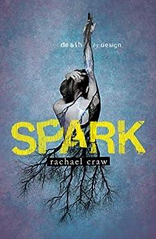 Spark by [Rachael Craw]
