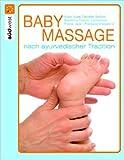 Babymassage nach ayurvedischer Tradition ( Restexemplar, 8. Januar 2007 )
