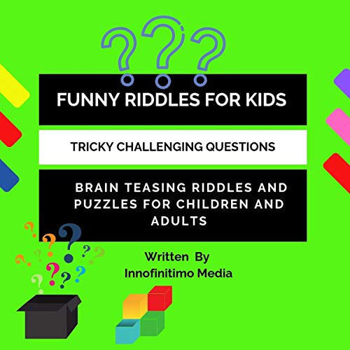 Funny Riddles for Kids: Mind Boggling and Teasing Riddles  Challenging  Tricky Questions for Children and Adults