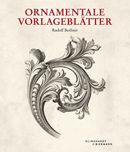 Ornamentale Vorlageblätter: des 15. bis 20. Jahrhunderts