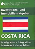 Investitions- und Immobilienratgeber Costa Rica - Lothar Kahl