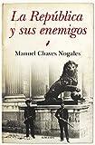 La Republica y sus enemigos: 1 (Historia)