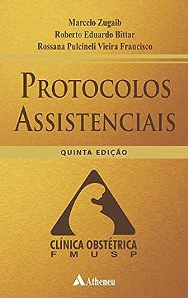 Protocolos Assistenciais. Clinica Obstétrica: Clínica Obstétrica FMUSP