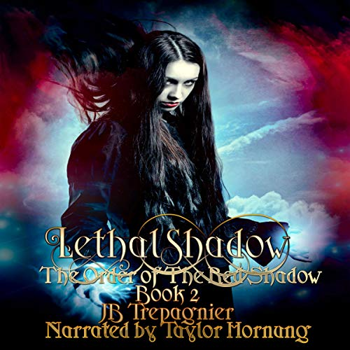 Lethal Shadow: A Reverse Harem Urban Fantasy audiobook cover art