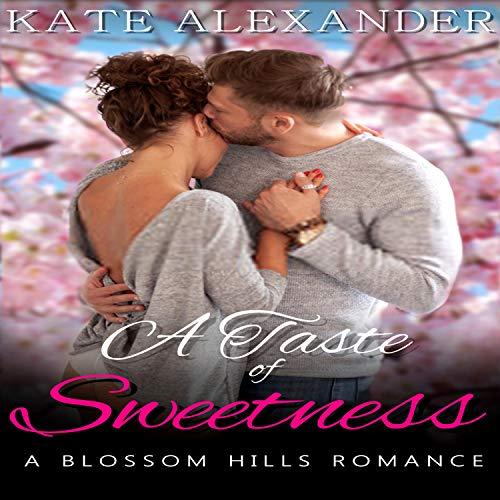 A Taste of Sweetness Audiobook By Kate Alexander cover art