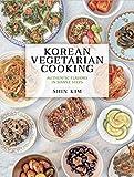 Korean Vegetarian Cooking: Authentic Flavors in Simple Steps