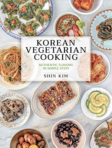 Korean Vegetarian Cooking: Authentic Flavors in Simple Steps (English Edition)