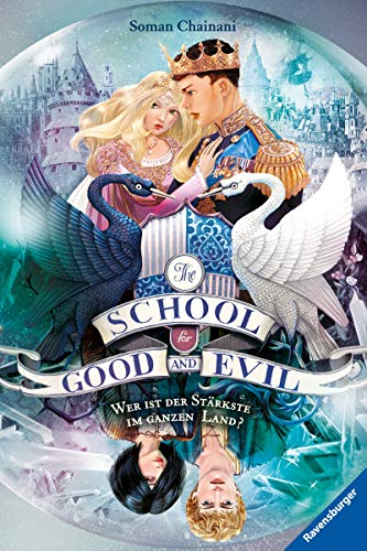 The School for Good and Evil, Band 5: Wer ist der Stärkste im ganzen Land? (The School for Good & Evil)