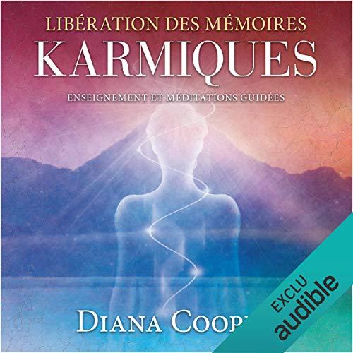 Libération des mémoires karmiques. Enseignement et méditations guidées Titelbild