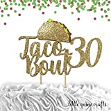 1 pc taco bout 16 18 20 21 30 40 50 60 70 80 90 cake topper gold glitter fiesta mexican party theme thirty birthday spring summer