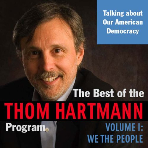 The Best of the Thom Hartmann Program audiobook cover art