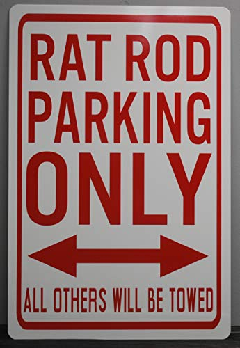 METAL STREET SIGN RAT ROD PARKING ONLY 12 x 18 ROCKABILLY CAR HOT Rod Muscle CAR Wall Art Gift BAR Man CAVE Restaurant Shop Garage TRUCK FITS FORD CHEVY CHEVROLET DODGE BUICK MERCURY DESOTO