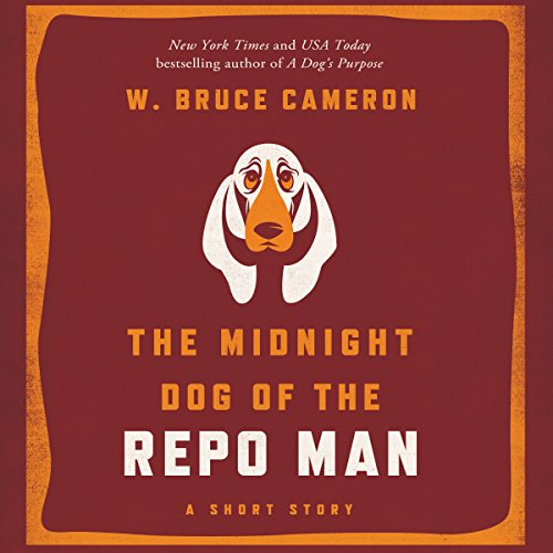 The Midnight Dog of the Repo Man audiobook cover art
