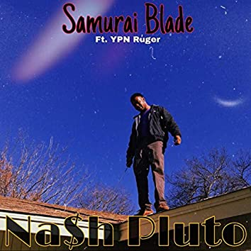 Samurai Blade (feat. YPN Ruger)