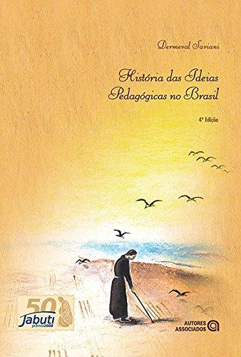 História das Ideias Pedagógicas no Brasil