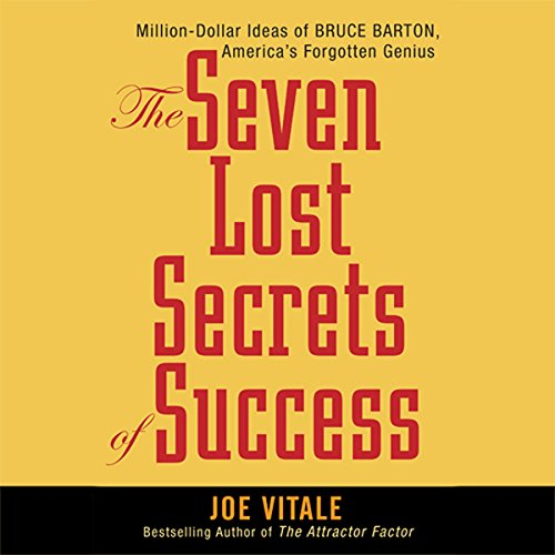 The Seven Lost Secrets of Success audiobook cover art