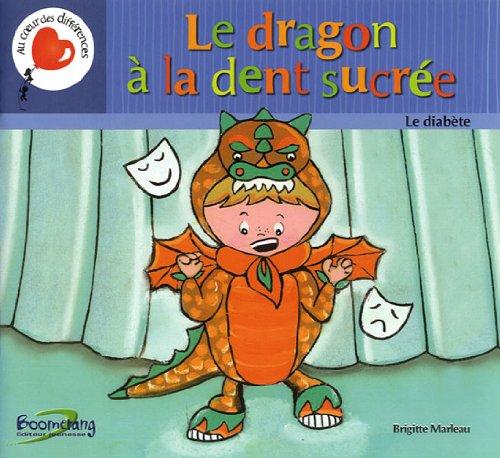 Le dragon à la dent sucrée - Le diabète