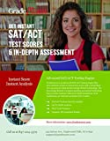 AMAZINGLY NEW SAT PREP & ACT PREP - NO NEED FOR A TUTOR! Grade Assess allows you to get INSTANT SCORES and IMMEDIATE IN DEPTH ANALYSIS