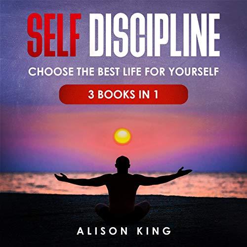Self Discipline - 3 Books in 1 cover art