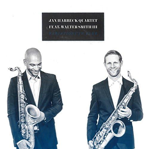 Jan Harbeck Quartet feat. Walter Smith III