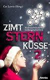 Zimtsternküsse: Weihnachtliche Liebesgeschichten (Band 2)