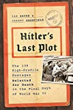 Image of Hitler's Last Plot: The 139 VIP Hostages Selected for Death in the Final Days of World War II