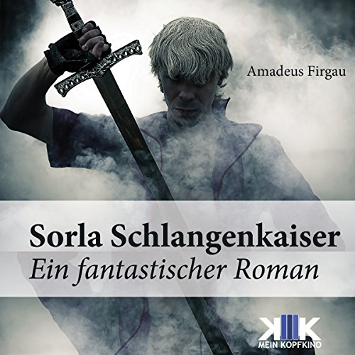 Sorla Schlangenkaiser     Sorla 5              By:                                                                                                                                 Amadeus Firgau                               Narrated by:                                                                                                                                 Thomas Dellenbusch                      Length: 10 hrs and 47 mins     Not rated yet     Overall 0.0