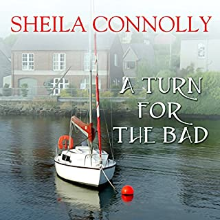 A Turn for the Bad     County Cork Mystery Series #4              By:                                                                                                                                 Sheila Connolly                               Narrated by:                                                                                                                                 Amy Rubinate                      Length: 7 hrs and 14 mins     184 ratings     Overall 4.3