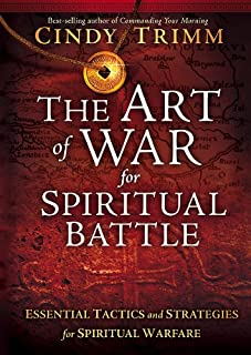 The Art of War for Spiritual Battle: Essential Tactics and Strategies for Spiritual Warfare