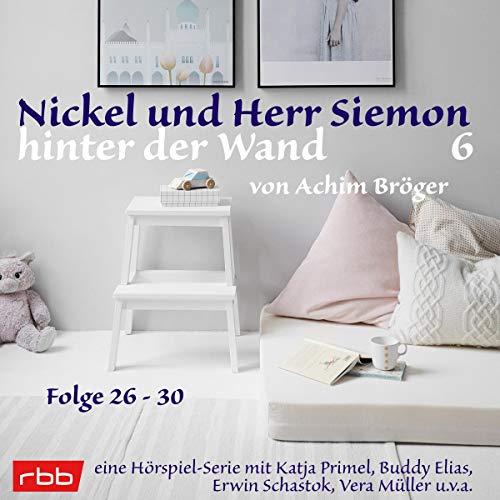 Nickel und Herr Siemon hinter der Wand 6 cover art