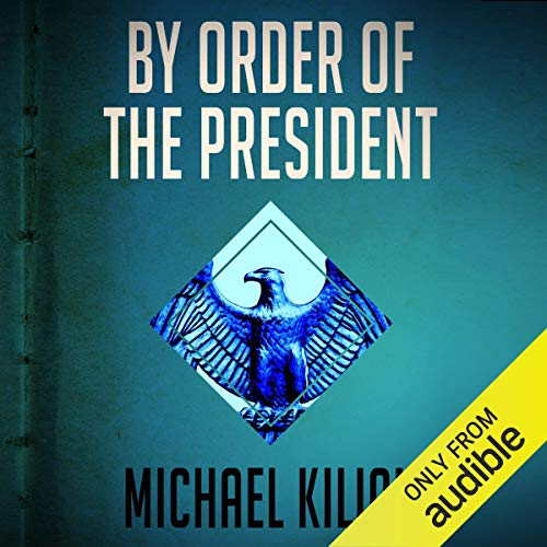 By Order of the President cover art