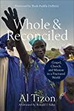 Whole and Reconciled: Gospel, Church, and Mission in a Fractured World