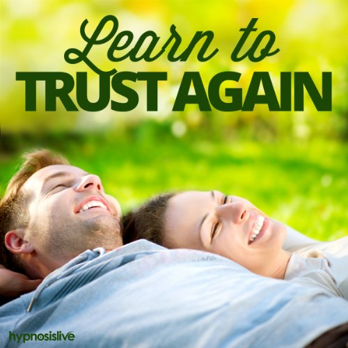 Learn to Trust Again Hypnosis cover art