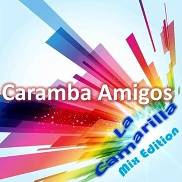 Caramba Amigos (Mix Edition)