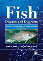 Fish Diseases and Disorders: Viral, Bacterial and Fungal