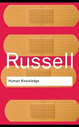 Human Knowledge: Its Scope and Limits (Routledge Classics)