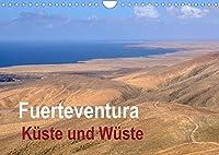 Fuerteventura - Kueste und Wueste (Wandkalender 2022 DIN A4 quer): Wilde Kuesten, Sandstraende und Wuesten sind die Merkmale dieser faszinierenden Insel im Atlantik. (Monatskalender, 14 Seiten )