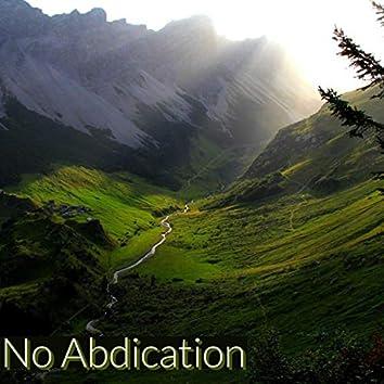 No Abdication