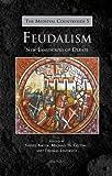 Feudalism: New Landscapes of Debate (Medieval Countryside)